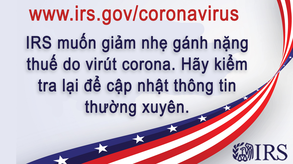Graphic in Vietnamese: The IRS is offering coronavirus tax relief. Check updates at www.irs.gov/coronavirus