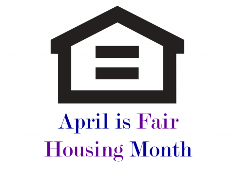 Image of house and text saying April is Fair Housing Month