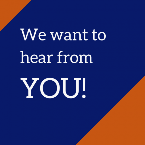 "Graphic that says, ""We want to hear from you!"""